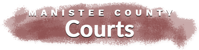 Manistee County Courts